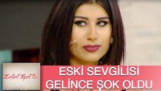 Zuhal Topal'la 71. Bölüm (HD) | Eski Sevgilisini Gören Tolgahan Ne Yaptı?
