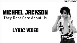 Gambar cover Michael Jackson - They Don't Care About Us( Lyrics Video )