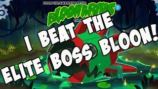 I Beat the Elite Boss Bloon!
