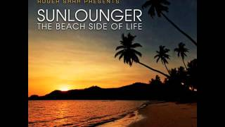11. Sunlounger - Feels Like Heaven (Ft. Zara Taylor) (Chill) HQ