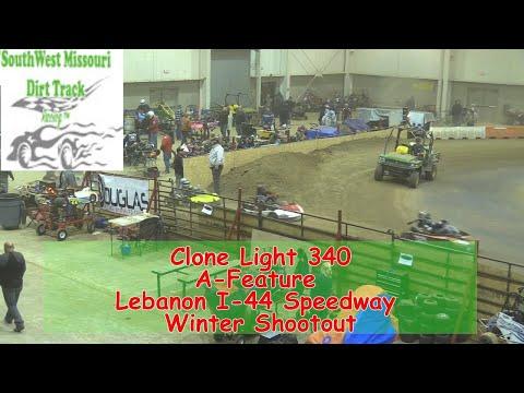 Clone Light 340 A Feature   I 44 Speedway Winter Shootout 1 19 2018