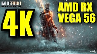Battlefield 1 AMD RX VEGA 56 OC (Multiplayer) 4K [2160p] FRAME-RATE TEST