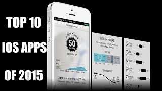 Best / Top 10 Apps of 2015 for iPhone and iPad