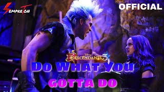 Do What You Gotta Do - Descendants 3 (Audio Only) | Descendentes 3 🍎