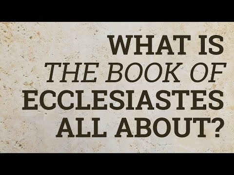 What Is the Book of Ecclesiastes All About? - YouTube