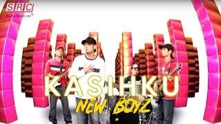 New Boyz - Kasihku