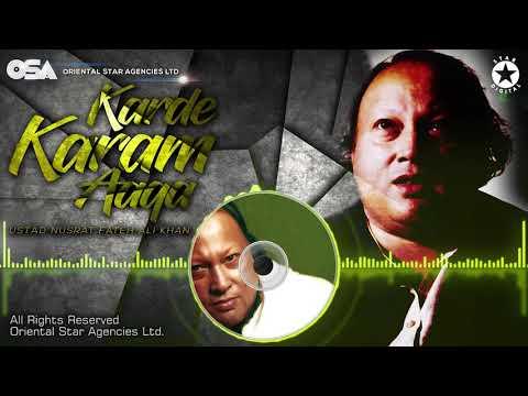 karde-karam-aaqa-|-nusrat-fateh-ali-khan-|-complete-full-version-|-osa-worldwide