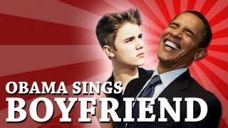 Repeat youtube video Barack Obama Singing Boyfriend by Justin Bieber