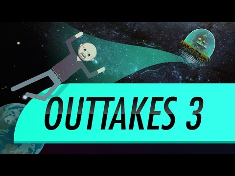 Outtakes #3: Crash Course Astronomy