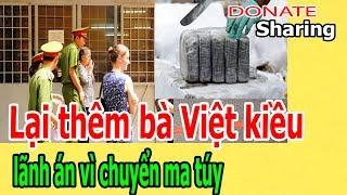 Donate Sharing | Lại th,ê,m b,à Việt kiều l,ã,nh á,n v,ì ch,u,y,ể,n m,a t,ú,y