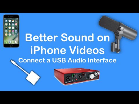 Better Sound On IPhone Videos - Use A USB Audio Interface