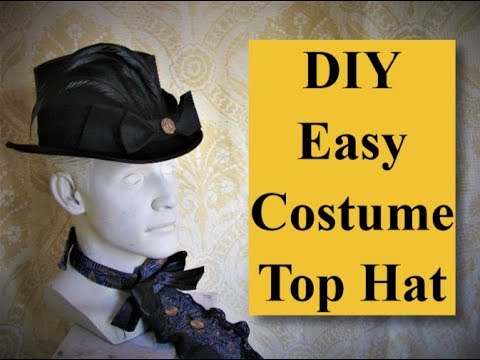 DIY Easy Costume Top Hat Makeover Steampunk & Victorian