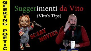 GEEKING POETIC PODCAST - Vito's Tips: Scary Movies