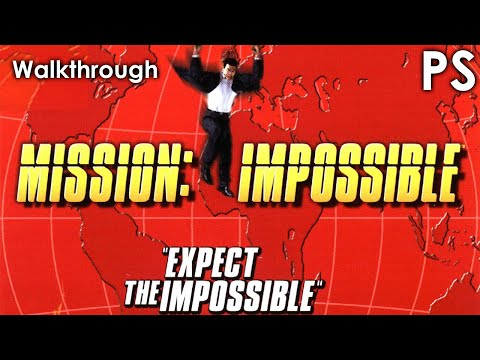 Mission: Impossible Walkthrough