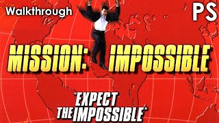 Mission Impossible walkthrough. Impossible difficulty. PS version. ...