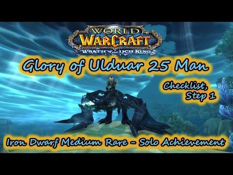 ... Glory of the Ulduar Raider 25 man achievements, is the Iron Dwarf