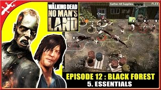 The Walking Dead: No Man's Land - Episode 12 Mission 5 : Essentials (ios Gameplay)