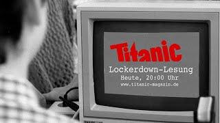 Titanic Lockdown-Lesung vom 13.05.2020