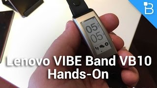Lenovo VIBE Band VB10 - Hand's On With The Latest E Ink Wearable