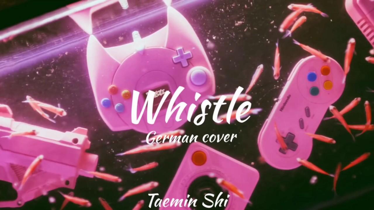 Whistle lyrics deutsch