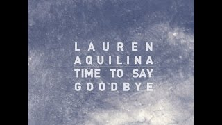 Time to Say Goodbye - Lauren Aquilina