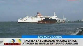 Paghila sa sumadsad na coal barge at Roro sa Manila Bay, pinag-aaralan
