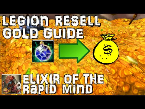 WoW Legion Resell Gold Guide - Elixir Of The Rapid Mind