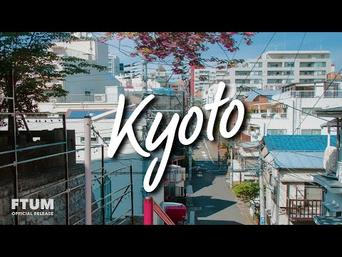 Pratzapp & Another Kid - Kyoto [FTUM Release] · Aesthetic Lo