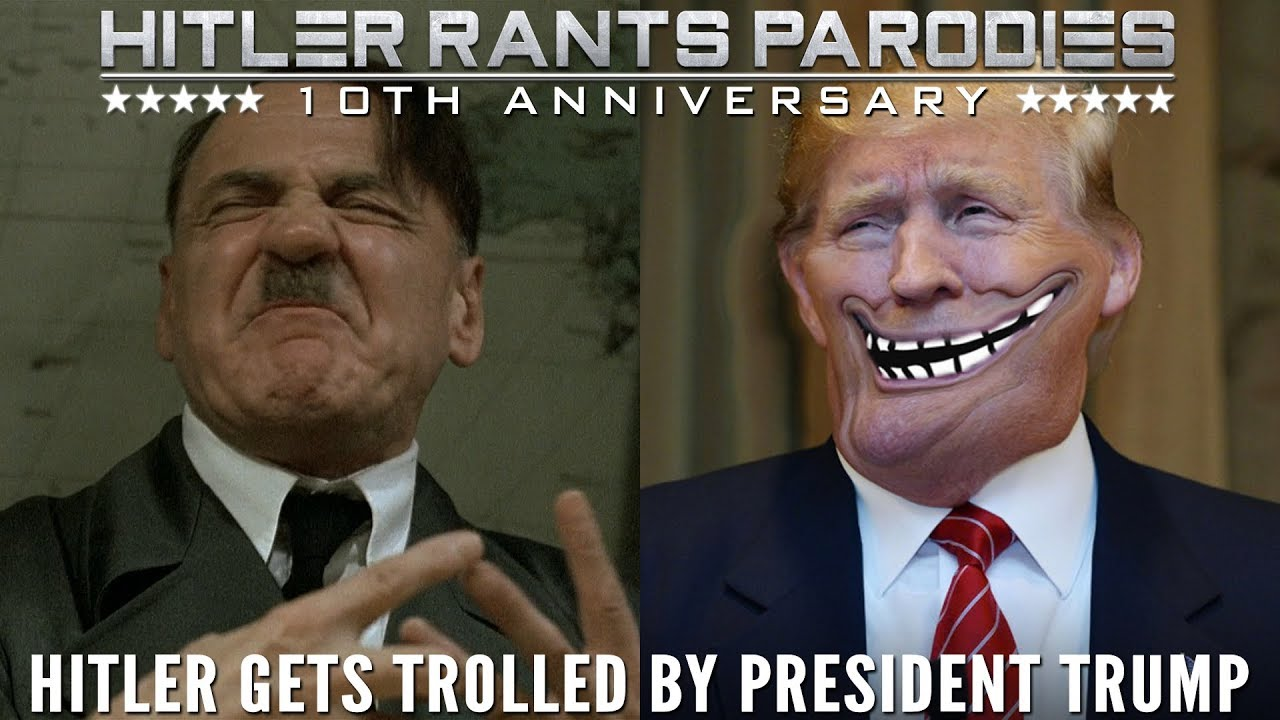Hitler gets trolled by President Trump