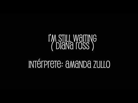 "Amanda Zullo - ""I'm Still Waiting"" (Diana Ross)"