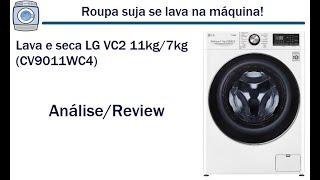 Lava e seca LG VC2 11kg/7kg (CV9011WC4) - Análise/Review
