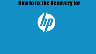 How to fix Hp Recovery Problems