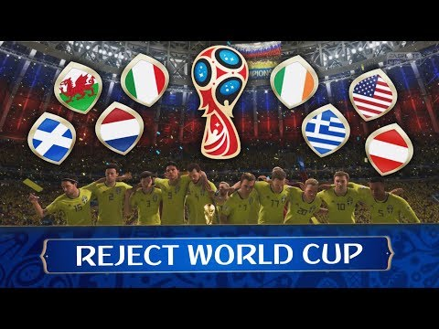 The reject world cup!!! world cup with unqualified teams!!! fifa 18