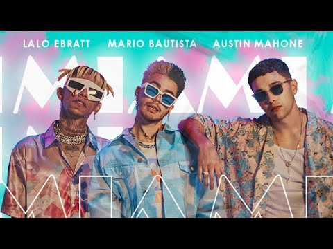 Mario Bautista ft. Austin Mahone & Lalo Ebratt - Miami