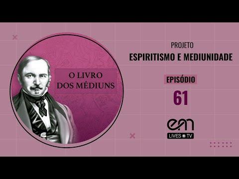 61--o-livro-dos-mÉdiuns-—-capÍtulo-xiv-—-dos-mÉdiuns:-sonambÚlicos,-curadores-e-pneumatÓgrafos