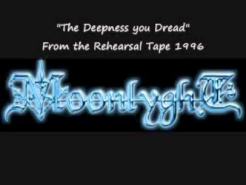 Moonlyght - The Deepness you Dread (*unreleased song, from the Rehearsal Tape 1996)