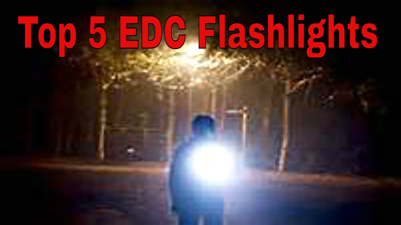 f02d39c1e3f Top 5 EDC (Every Day Carry) Budget Flashlights 🔦🔆 - YouTube