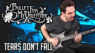 Bullet For My Valentine | Tears Don't Fall | GUITAR COVER (2020) + Screen Tabs