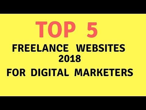 Best Freelance Websites 2018 |  TOP 5 FREELANCE WEBSITE | Digital Marketing Websites.