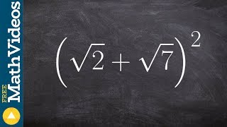 Using foil to sqขare a binomial radical, (sqrt(2) + sqrt(7))^2