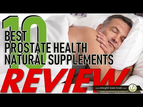 Top 10 Best Prostate Health Natural Supplements 2020 REVIEW