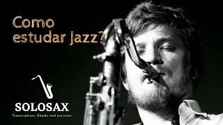 Como estudar Jazz? Como um brasileiro estuda Jazz.