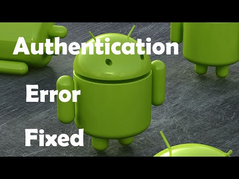 how to fix authentication problem on android phone-error occurred-authentication failed(google play)