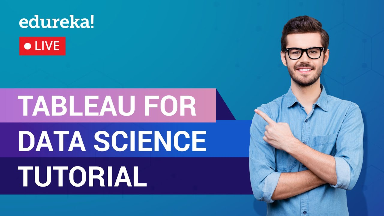 Tableau Data Science Tutorial For Beginners | Tableau Training