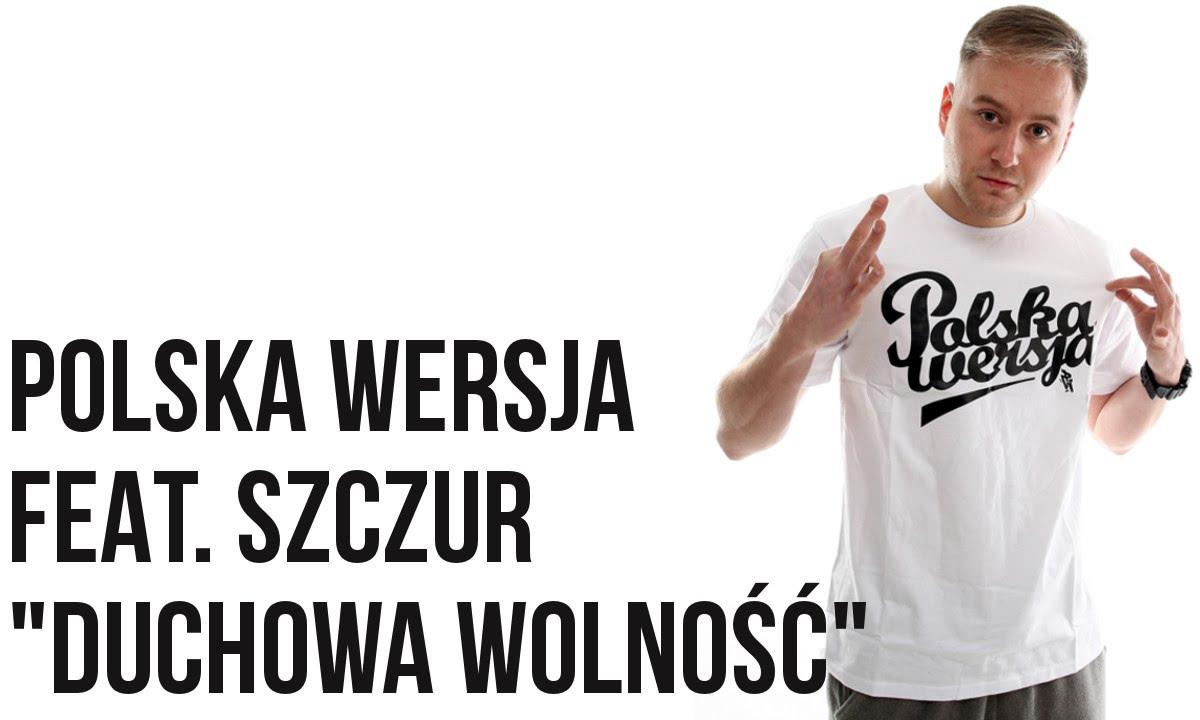 Polska Wersja - Duchowa Wolność feat. Szczur prod. Lazy Rida