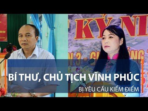 Bí thư, Chủ tịch Vĩnh Phúc bị yêu cầu kiểm điểm | VTC1