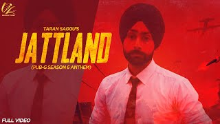 JATTLAND (Official Song) | PUBG SEASON 6 | SAGGU | New Punjabi Songs 2019