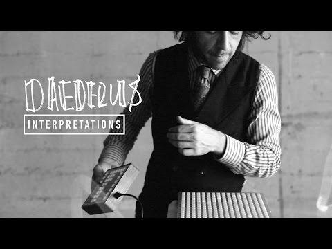 Interpretations: Daedelus