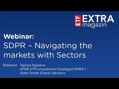 Webinar: SPDR – Navigating the markets with Sectors