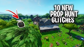10 NEUE ARBEIT FORTNITE PROP HUNT GLITCHES - BEST HIDING SPOTS & GLITCHES